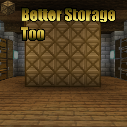 Better Storage Too - Minecraft Mods - Mapping and Modding